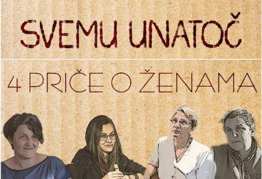 """Projekcija filma """"Svemu unatoč: 4 priče o ženama"""""""