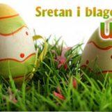 Sretan i blagoslovljen Uskrs, BLAGDAN NADE I VJERE u pravednije i bolje sutra